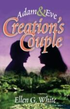 Creation's Couple : Adam and Eve by Ellen Gould Harmon White (2006, Paperback)