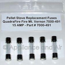 5 Quadra-Fire Mt. Vernon 7000-491 Pellet Stove Fuses 15A FREE Ship +Instructions