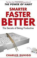 Smarter Faster Better: The Secrets of Being Productive by Duhigg, Charles | Pape