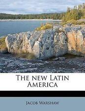 The New Latin America by Jacob Warshaw (Paperback / softback, 2011)