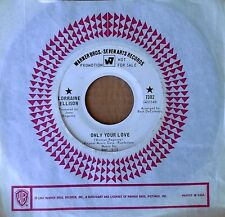 LORRAINE ELLISON - ONLY YOUR LOVE b/w WHAT IS A WOMAN - W7 - WLP 45