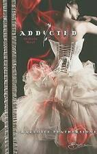 USED (GD) Addicted by Charlotte Featherstone