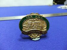 vtg badge ior hmc notingham 1971 conference headmasters ? refrigeration ?