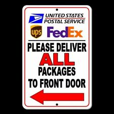 Please Deliver All Packages To Front Door Arrow Left Sign Metal usps ups Si035