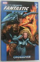 Ultimate Fantastic Four Vol 5 TPB- Crossover