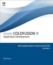 Adobe ColdFusion 9 Web Application Construction Kit, Volume 2: Application De…