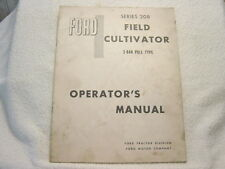 FORD TRACTOR FIELD CULTIVATOR SERIES 208 3 BAR PULL TYPE OPERATOR MANUAL