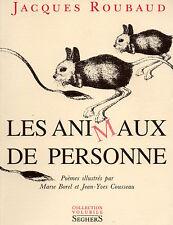 LES ANIMAUX DE PERSONE - JACQUES ROUBAUD