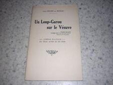 1923.un loup garou sur le Vésuve / Louis Ménard de Bronzac.Haÿ-les-roses