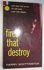 FIRES THAT DESTROY HARRY WHITTINGTON 1958 GOLD MEDAL #831 1ST ED PBO
