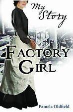 Factory Girl by Pamela Oldfield (Paperback, 2011)