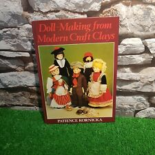 Doll-making from Modern Craft Clays Patience Kornica VGC Free P&P