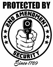 PROTECTED BY 2ND AMENDMENT SECURITY Vinyl Decal Sticker Home Window Bumper Gun