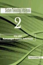 Sistem Teknologi Informasi 2 : Sistem Teknologi Informasi by Dayat Suryana...