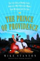 The Prince of Providence: The True Story of Buddy Cianci, America's Most Notorio