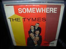 "TYMES somewhere / view from window ( r&b ) 7""/45 picture sleeve"