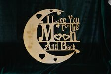 I Love You to the Moon and Back Sign with hearts and heart engraving