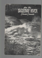 BROCHURE ALUMINIUM INDUSTRYCanadian Geographical Journal 1947 Saguenay River