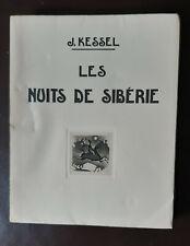 KESSEL : Les Nuits de Sibérie - Eaux-Fortes de ALEXEIEFF - Ex.numéroté
