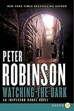 Watching the Dark by Robinson, Peter