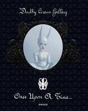 ONCE UPON A TIME 1 Dorothy Circus Gallery Pop surrealism contemporary art BOOK