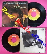 LP 45 7'' JEAN-PATRICK CAPDEVIELLE C'Est dur d'etre un heros 1980 no cd mc dvd