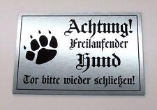 Achtung freilaufender Hund,Tor,Hundeschild,Warnschild,Gravurschild, 12 x 8 cm,