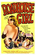 "Roadhouse Girl Movie Poster  Replica 13x19"" Photo Print"