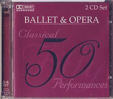 Ballet & Opera: 50 Classical Performances (2 Discs, BCI Music) Like New