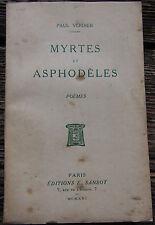 Myrtes et asphodèles  Poèmes Paul Verdier  1921 dédicacé par l'auteur autographe
