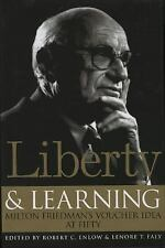 Liberty & Learning: Milton Friedman's Voucher Idea at Fifty by