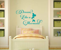 DREAM LIKE A MERMAID Girls Bedroom  Vinyl Wall Decal Decor Words Lettering