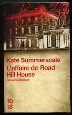 10/18. KAT SUMMERSCALE: L'AFFAIRE DE ROAD HILL HOUSE 2009.
