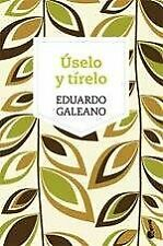 USELO Y TIRELO  Spanish Edition