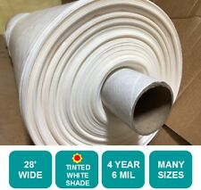 4 Year 6 Mil WHITE Plastic Greenhouse Film 28 ft. Wide *Choose Your Length*