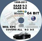 SAAB 9-3 9-5 1998-TO-2011 WIS- EPC WORKSHOP REPAIR MANUAL CD WINDOWS 64 BIT PC
