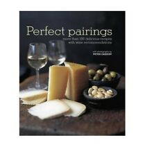 , Perfect Pairings by Ryland, Peters & Small Ltd ( AUTHOR ) Oct-18-2012 Hardback