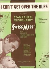 STAN LAUREL/HARDY-I CAN'T GET OVER THE ALPS-SWISS MISS-SHEET MUSIC-1938-NEW-MINT