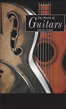 The World Of Guitars by Christian Seguret (Fender, Martin, Gibson, Jazz Guitars)
