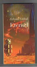 ETERNEL  SYLVAIN ESTIBAL  ACTES SUD 2009