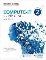 Compute-IT: Student's Book 2 - Computing for KS3 by Dorling, Mark|Rouse, George