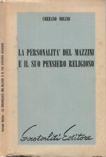 La personalità del Mazzini e il suo pensiero religioso. . 1956. .