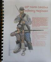 Civil War History of the 15th North Carolina Infantry Regiment