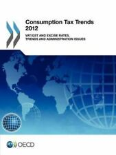 Consumption Tax Trends 2012:  VAT/GST and Excise Rates