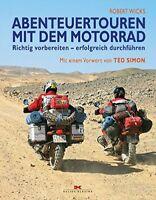 Abenteuertouren mit dem Motorrad richtig vorbereiten Ratgeber Tipps Info Buch