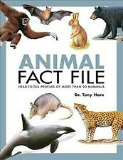 Animal Fact File : Head-to-Tail Profiles of More Than 90 Mammals, Paperback b.