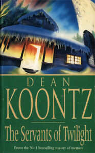 DEAN KOONTZ - The Servants of Twilight (Paperback, 1991)
