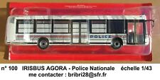 IRIBUS AGORA  POLICE   Autobus et Autocar du Monde  1/43 Neuf en boite n° 100