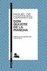 Don Quijote de la Mancha. NUEVO. Nacional URGENTE/Internac. económico. NARRATIVA