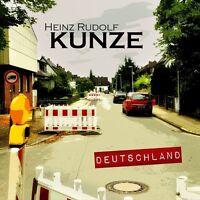 HEINZ RUDOLF KUNZE - DEUTSCHLAND  CD NEU